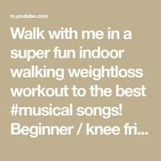 Walk with me in a super fun indoor walking weightloss workout to the best #musical songs! Beginner / knee friendly and modifications are shown to make it NO ... Dance Fitness, Workout For Beginners, Musicals, The Creator, Walking, Weight Loss, Indoor, Good Things, Songs