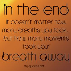 In the end  #quote #quotes #sayings