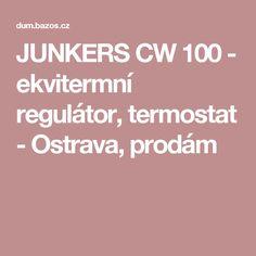 JUNKERS CW 100 - ekvitermní regulátor, termostat - Ostrava, prodám The 100