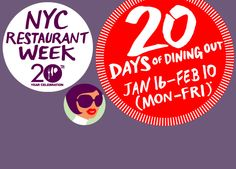 NYC Winter 2012 Restaurant Week; can't wait for the Summer 2012 Restaurant week in July