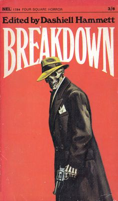 Breakdown, Dashiell Hammett (NEL, 1968).   Image © Josh Kirby Estate #book #cover #horror #art #joshkirby