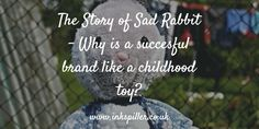 The Story of Sad Rabbit #brandpersonality #branding #success #business