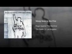 Sleep Now in the Fire - YouTube