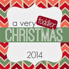 Toddler Approved!: Announcing A Very Toddler Christmas {23 Days of Activities}