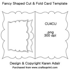 Fancy Shaped Cut Fold Card Template on Craftsuprint designed by Karen Adair - This is a template for a pretty shaped cut and fold card template. The template is in re-sizable .png format, at 300 dpi. It is sized approximately 1664 x 1176 pixels, perfect for your CUP designs. You will need a graphics program to open this file. The template is CU4CU. Please observe my TOU for Designer Resources, and credit me if you use this. If you like this, why not have a look at some of my other templates…