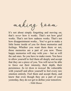 Motivational Quotes For Women Discover Making Room x 11 Print Making Room x 11 Print Nikki Banas Encouragement Quotes, Wisdom Quotes, Words Quotes, Wise Words, Sayings, Poetry Quotes, Soul Love Quotes, Quotes To Live By, Past Love Quotes