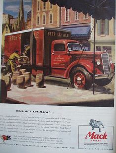 This color July 1944 ad states Roll Out the Mack. Mack Trucks, Old Trucks, Station Wagon, Vintage Trucks, Vintage Ads, Truck Art, Mode Of Transport, Car Posters, Chevrolet Trucks
