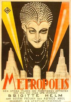 art of the beautiful-grotesque: Visions of Fritz Lang I : Metropolis