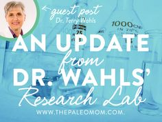 Guest Post by Dr. Terry Wahls: An Update from Dr. Wahls' Research Lab