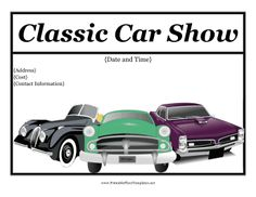 This printable car show flyer features classic old automobiles in green, black and purple. Free to download and print