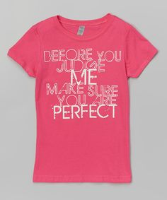 Love this Hot Pink 'Don't Judge' Fitted Tee - Infant, Toddler & Girls by Micro Me on #zulily! #zulilyfinds