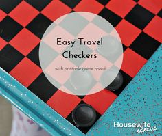 Housewife Eclectic: Easy Travel Checkers with Printable Game Board. Make travel checkers that fit easily on a dollar store cookie sheet with this free printable checkerboard.