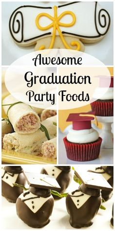 Graduation Party Appetizers, Finger Foods and Desserts