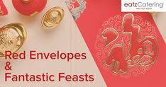 Red Envelopes and Fantastic Feasts - Read here: http://eatzcatering.com/blog/red-envelopes-and-fantastic-feasts/. For a halal certified food caterer in Singapore go here:http://eatzcatering.com #eatzcatering #chinesenewyear #CNY2018 #superstitions