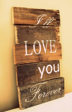 I'll Love You Forever Pallet Art for Nursery or by CountryChiq, $60.00