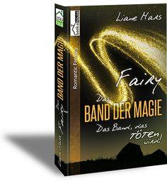 """5 Sterne für """"Fairy - Das Band der Magie 3"""" von Romantic Bookfan, http://romanticbookfan.blogspot.com.cy/2016/10/rezension-fairy-das-band-der-magie-3.html"""