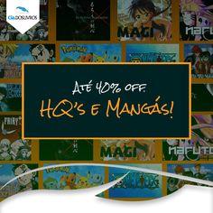 HQ's e Mangás para todos e com 40% OFF! Pokémon, Cavaleiros do Zodíaco, Naruto, Yu Yu hakusho, Blue Exorcist, Fairy Tail, One Piece, Death Note e muito mais. Vem pra Cia!