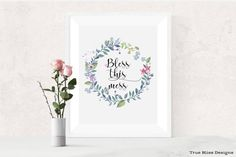 Bless this mess - Quote, printable wall art, home decor.