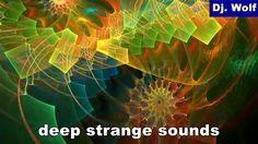 Dj. Wolf: deep strange sounds