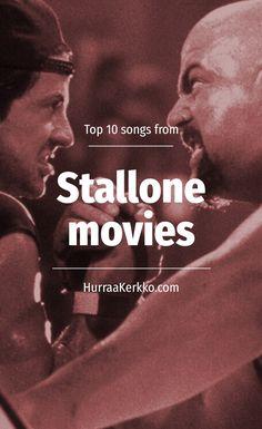 Top 10 suosikkibiisiäni Sylvester Stallonen elokuvista: http://hurraakerkko.com/2017/02/04/top-10-biisia-stallone-elokuvista/