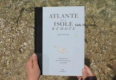 Atlante delle isole remote di Judith Schalansky - Little Miss Book