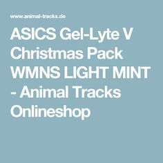 ASICS Gel-Lyte V Christmas Pack WMNS LIGHT MINT - Animal Tracks Onlineshop