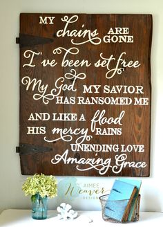 """My Chains are Gone"" Wood Sign {customizable}"