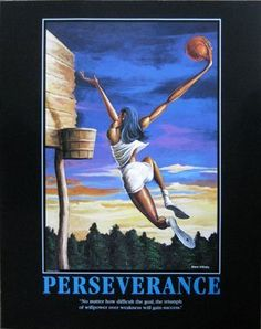 """Perseverance"" Women's Basketball Motivational Sports Poster by Ernie Barnes 30 x 24 in. by Ernie Barnes, http://www.amazon.com/dp/B007ZDZDSE/ref=cm_sw_r_pi_dp_6daMqb04ANPSP"