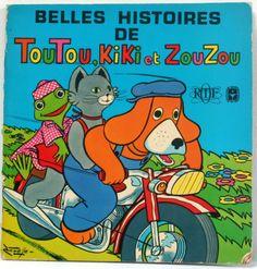 Belles histoires de Toutou, Kiki et Zouzou ORTF 1974 www.lamerelipopette.com