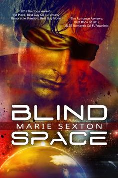 Blind Space - Kindle edition by Marie Sexton. M/M Erotic Romance. Novella. Kindle eBooks @ Amazon.com.