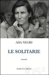 Le #solitarie editore Dakota press  ad Euro 12.35 in #Dakota press #Libri narrativa italiana