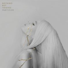 Nothing But Thieves - Particles en mi blog: https://www.alexurbanpop.com/blog/2017/11/07/nothing-but-thieves-particles/