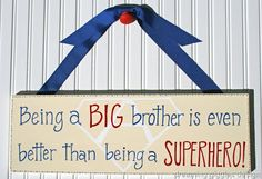 Big brother gift