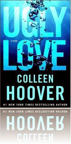 Die 184 Besten Bilder Von Ugly Love Colleen Hoover Ugly Love