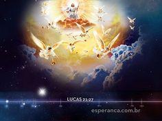 """""""Então se verá o Filho do homem vindo numa nuvem com poder e grande glória."""" Lucas 21:27"""
