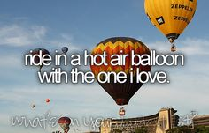 bucket list: hot air balloon date. #justinbieber