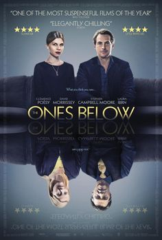 The Ones Below (2015) is a 1h 27-min British thriller slow creeper film that had a good plot with a few twists to keep your mind going. Director and screenplay …