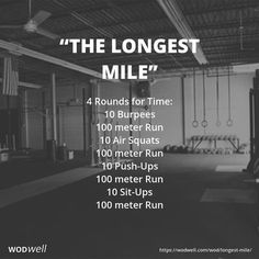 4 Rounds for Time: 10 Burpees; 100 meter Run; 10 Air Squats; 100 meter Run; 10 Push-Ups; 100 meter Run; 10 Sit-Ups; 100 meter Run