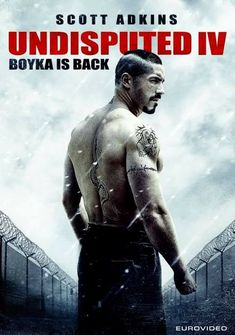 M.A.A.C.   –  Full Trailer For BOYKA: UNDISPUTED Starring SCOTT ADKINS. UPDATE: Poster