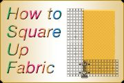 New Easy Way to Square Up Fabric by Guidelines4Quilting