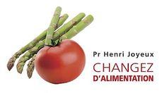 CHANGER D'ALIMENTATION - Pr Henri Joyeux - YouTube