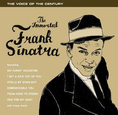 Frank Sinatra: The Immortal Frank Sinatra.