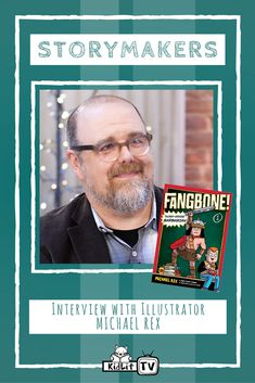 StoryMakershost Rocco Staino interviews Michael Rex the illustrator, and author of the FANGBONE! series.