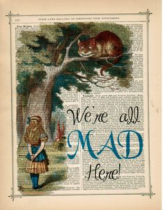 Alice in Wonderland Vintage Art print Book Page Art, Book Art, We All Mad Here, Alice In Wonderland Vintage, Animation Disney, Chesire Cat, Foto Transfer, Vintage Art Prints, Vintage Frames
