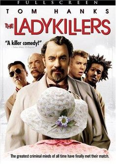 The Ladykillers- another great Coen Brothers movie.