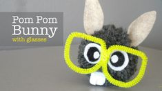 How to Make Pom Pom Bunny with Glasses, Easter craft