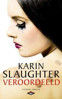 Veroordeeld | Karin Slaughter