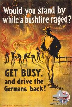 Poster: Would you stand by while a bushfire raged? 1917.