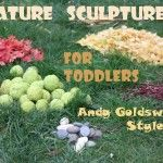 Nature Sculptures for Kids - Andy Goldsworthy Style