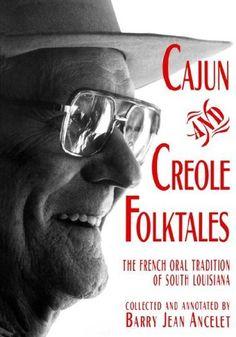 Cajun and Creole Folktales by Barry Jean Ancelet, http://www.amazon.com/dp/0878057099/ref=cm_sw_r_pi_dp_lhtVrb1MC4VR2